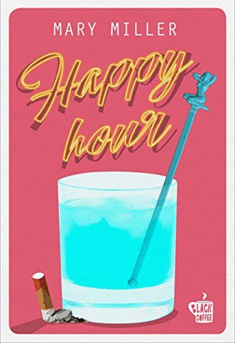 Happy Hour di Miller Mary