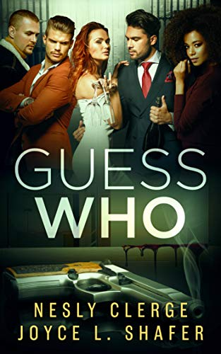 Guess Who by [Clerge, Nesly, Shafer, Joyce]