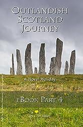 Outlandish Scotland Journey eBook Part 4 (English Edition)