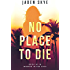 No Place to Die (Murder in the Keys-Book #1)