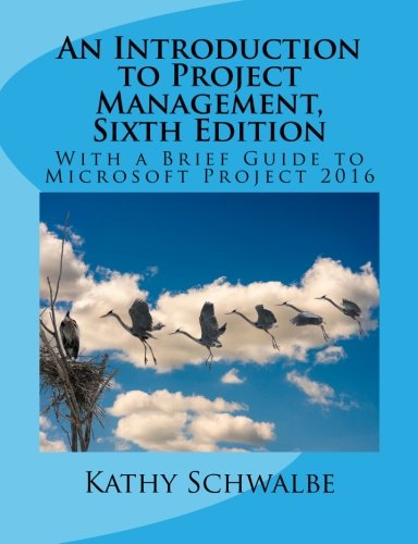 Pdfdownload an introduction to project management sixth edition by span class news dt 5 6 2015 span nbsp 0183 32 management fifth edition by kathy schwalbe an introduction to project management fifth information technology fandeluxe Image collections