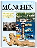 München: Die Stadtviertel in Geschichte und Gegenwart - Martin Bernstein