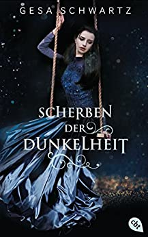 https://www.amazon.de/Scherben-Dunkelheit-Gesa-Schwartz/dp/3570164853/ref=tmm_hrd_swatch_0?_encoding=UTF8&qid=&sr=