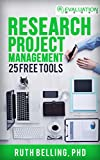 Research Project Management: 25 Free Tools (Evaluation Works' Research Guides Book 1) (English Edition)