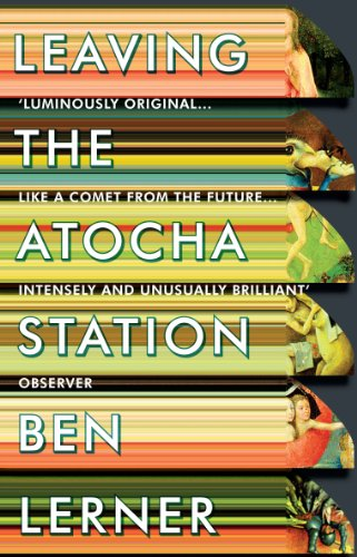 Leaving the Atocha Station (English Edition) par Ben Lerner