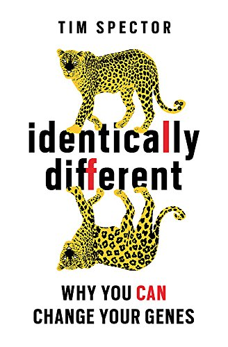 Identically Different: Why You Can Change Your Genes por Professor Tim Spector