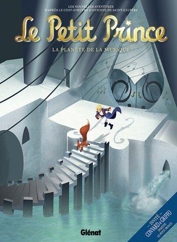 Le Petit Prince, Volume 3: La Planete de la Musique (French Edition)