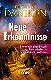 Neue Erkenntnisse: Beweise für einen Besuch von Außerirdischen in vorgeschichtlichen Zeiten - Erich Däniken