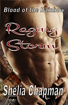 Raging Storm - Blood of the Rainbow 1 by [Chapman, Shelia]