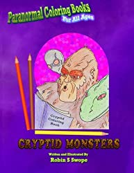 Paranormal Coloring Books: Cryptid Monsters: Volume 1 (Paranormal Coloring Books for All Ages)