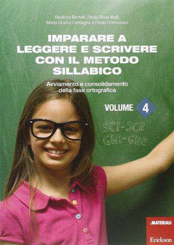 Imparare a leggere e scrivere con il metodo sillabico: 4
