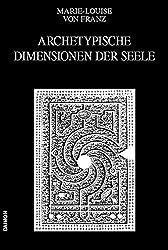 Ausgewählte Schriften / Archetypische Dimensionen der Seele