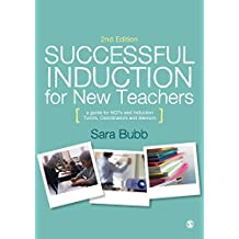 Successful Induction for New Teachers by Bubb, Sara (April 1, 2014) Paperback