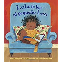 Lola le lee al pequeno Leo / Lola Reads to Leo