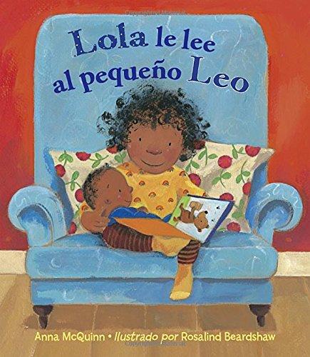 Lola le lee al pequeno Leo / Lola Reads to Leo por Anna McQuinn