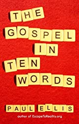 The Gospel in Ten Words (English Edition)