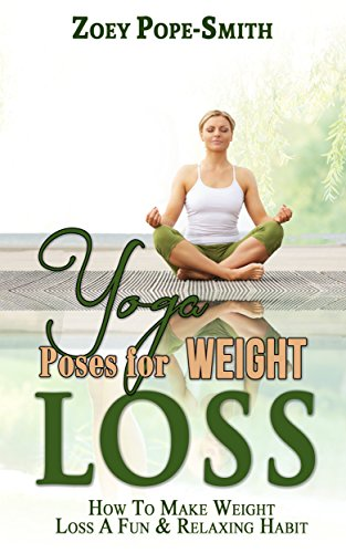 Yoga Poses For Weight Loss: How To Make Weight Loss A Fun ...