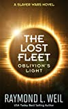 The Lost Fleet: Oblivion's Light by Raymond L. Weil