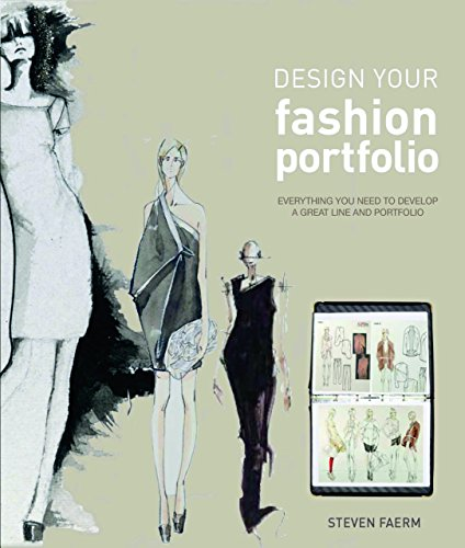 Design Your Fashion Portfolio by Steven Faerm (15-Jan-2011) Paperback