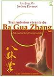 Transmission vivante du Ba Gua Zhang : Art martial & Qi Gong taoïste