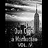 Due Cigni a Manhattan VOL. IV
