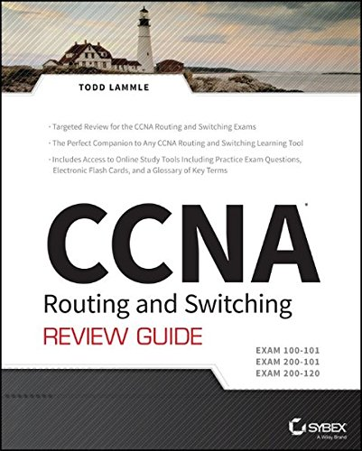 CCNA Routing and Switching Review Guide: Exams 100-101, 200-101, and 200-120 di Todd Lammle