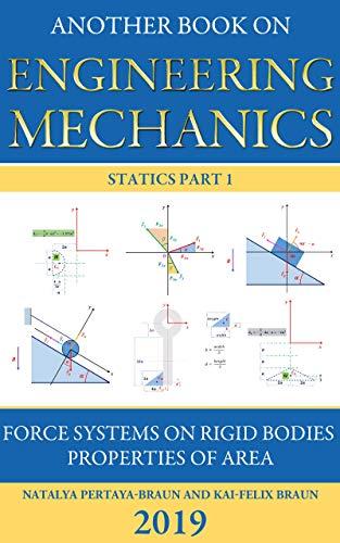 Another Book on Engineering Mechanics: Statics Part 1 (English Edition)