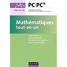 """Mathématiques tout-en-un PC/PC* (Cours """"tout-en-un"""" de prépas scientifiques t. 1)"""
