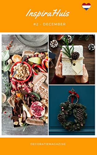 InspiraHuis *2: December 18' (Decoratiemagazine) (Dutch Edition) por Inspira Huis