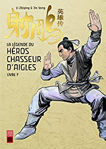 La Légende du Héros Chasseur d'Aigles Edition simple Tome 7