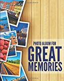 Photo Album For Great Memories by Speedy Publishing LLC (2015-02-03)