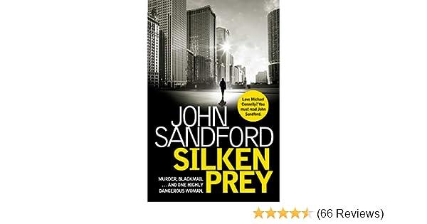 Silken Prey Lucas Davenport Book 23 EBook John Sandford Amazoncouk Kindle Store