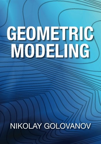 Geometric Modeling: The mathematics of shapes