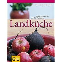 Landküche (GU Für die Sinne)