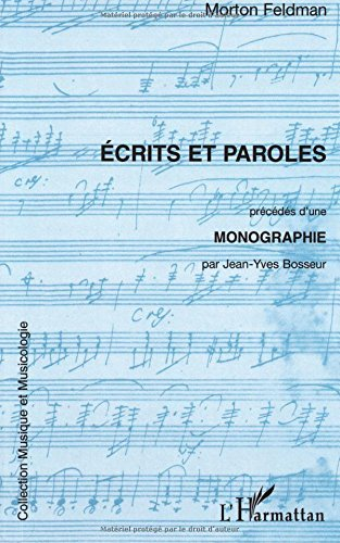 Ecrits et paroles par Morton Feldman