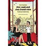 Mon Week End Chez Grand-Mère