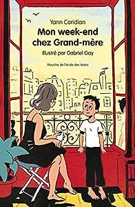 """Afficher """"Mon week-end chez grand-mère"""""""