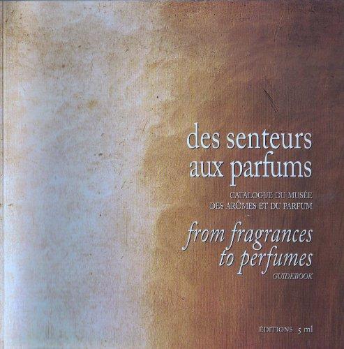 Des senteurs aux parfums