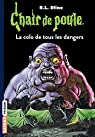Chair de poule , Tome 42: La colo de tous les dangers par Stine