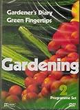 GARDENING - GARDENER'S DIARY / GREEN FINGERTIPS