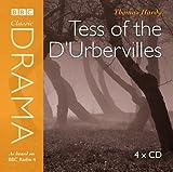 Tess of the D'urbervilles (Classic Drama)