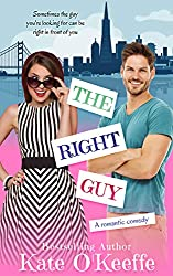 The Right Guy: A romantic comedy