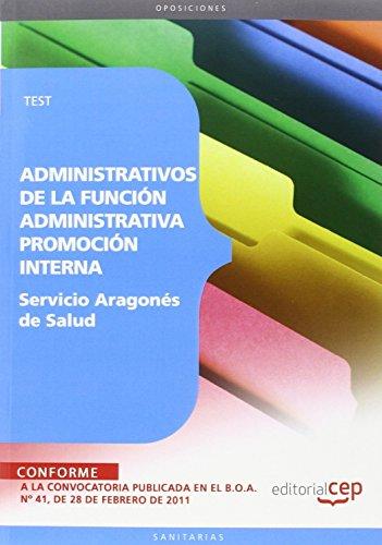 Administrativos de la Función Administrativa del Servicio Aragonés de Salud. Promoción Interna. Test (Colección 1449) por Sin datos