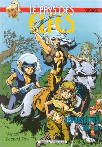 Le Pays des elfes - Elfquest, tome 1 : Les Rescapés du feu de Wendy Pini (1 janvier 1984) Cartonné