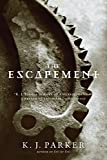 The Escapement (Engineer Trilogy, Band 3)