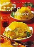 eBook Gratis da Scaricare Torte facili e veloci (PDF,EPUB,MOBI) Online Italiano