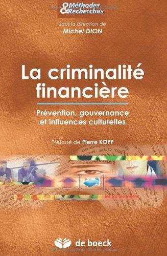 Criminalite economique et financiere detection, prevention, influences culturelles