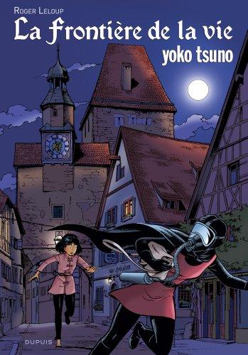 Yoko Tsuno - tome 7 - La frontière de la vie/Luxe