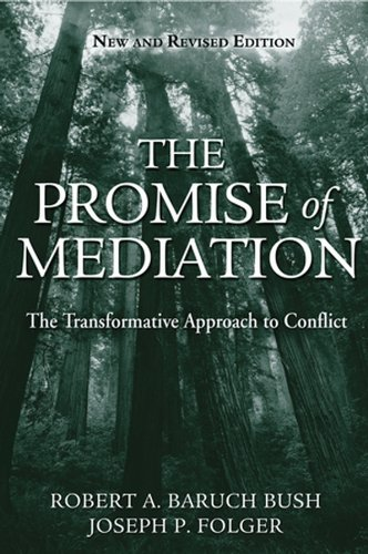 the-promise-of-mediation-the-transformative-approach-to-conflict