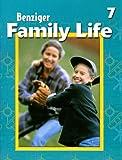Benziger Family Life 7 (Benziger Family Life Program)